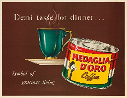 Medaglia d'Oro - Demi Tasse Vintage Poster USA c. 1954 (24x36 Giclee Gallery Print, Wall Decor Travel Poster)