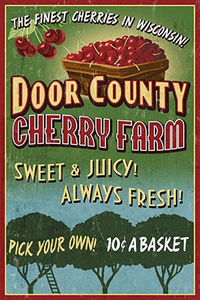 Door County, Wisconsin - Cherry Vintage Sign (36x54 Giclee Gallery Print, Wall Decor Travel Poster)